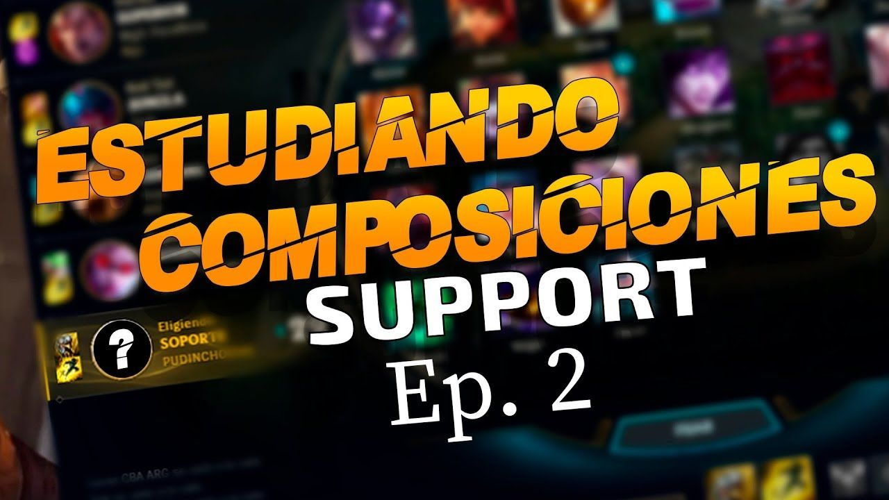 Mejores supports, objetos y consejos de composición en League Of Legends - By Thasselhof 10